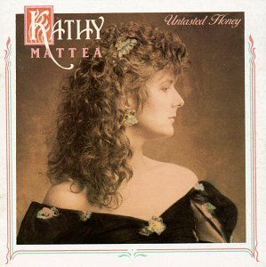 Mattea Kathy Untasted Honey