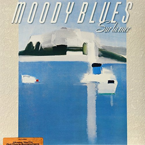 Moody Blues Sur La Mer (i Know You're Out