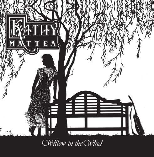Kathy Mattea Willow In The Wind