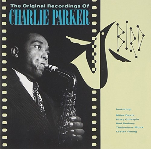 Charlie Parker Bird Original Recordings