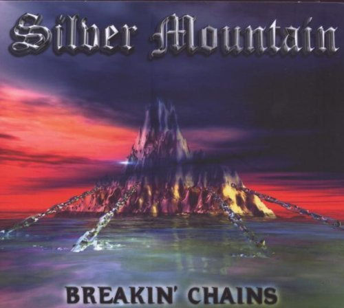 Silver Mountain Breakin' Chains