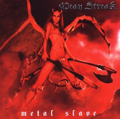 Mean Streak Metal Slave