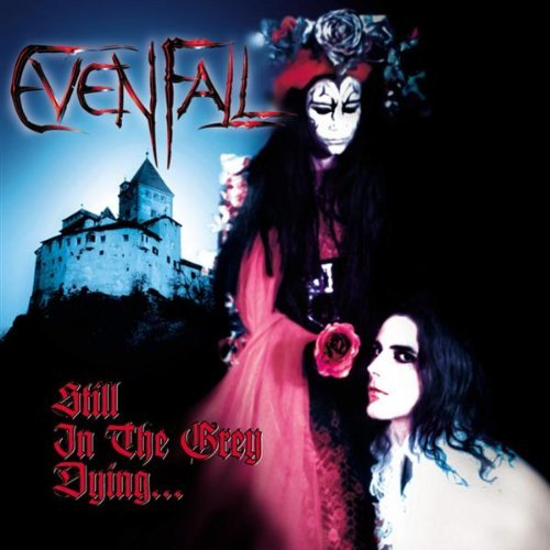 Evenfall Still In The Grey Dying