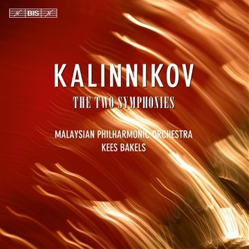 Malaysian Philharmonic Orchest Kalinikov The Two Symphonies