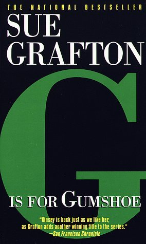 Sue Grafton G Is For Gumshoe (kinsey Millhone Mysteries)