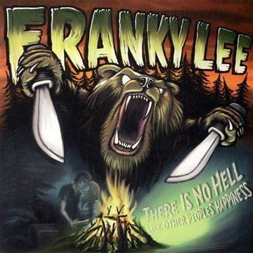 Franky Lee There Is No Hell Like Other Pe