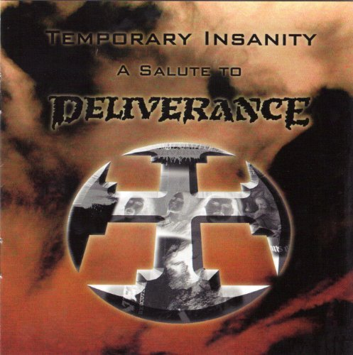 Deliverance Temporary Insanity (tribute To