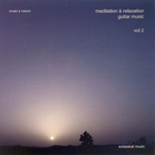 Music & Nature Vol. 2 Meditation & Relaxation
