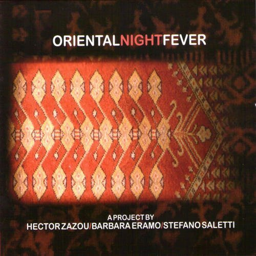 Zazou Eramo Saletti Oriental Night Fever