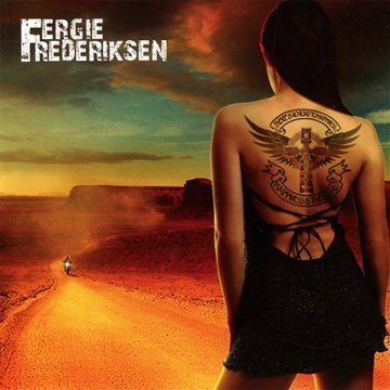 Fergie Frederiksen Happiness Is The Road