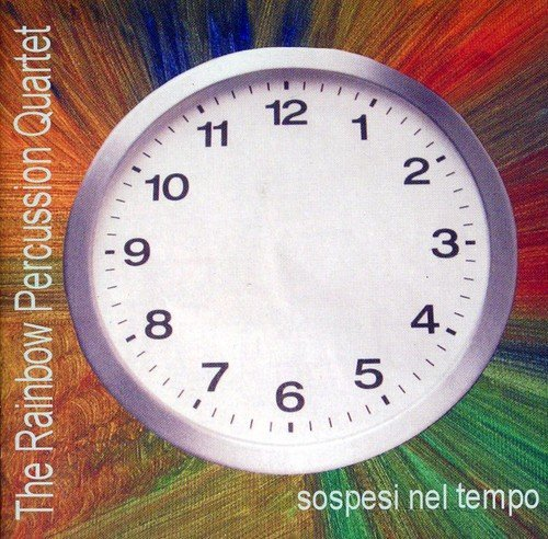 Rainbow Percussion Quartet Sospesi Nel Tempo Import Ita