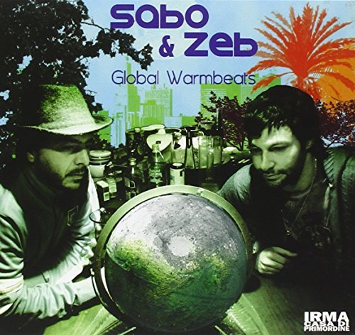 Sabo & Zeb Global Warmbeats Import Eu