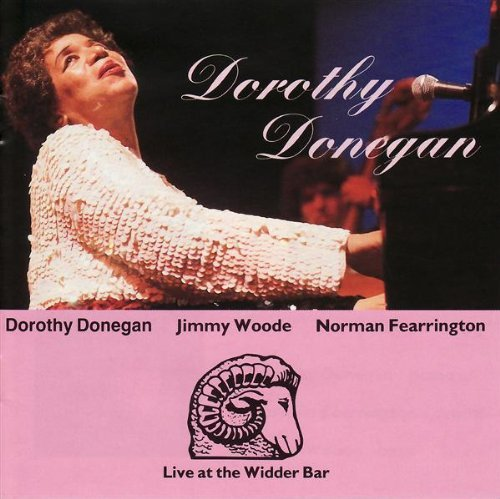 Dorothy Donegan Live At Widder Bar