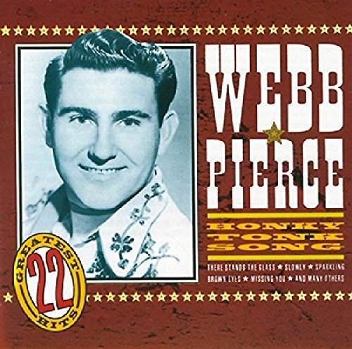 Pierce Webb Honky Tonk Song 22 Country Hit Import