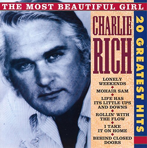 Charlie Rich Most Beautiful Girl 20 Greates Import