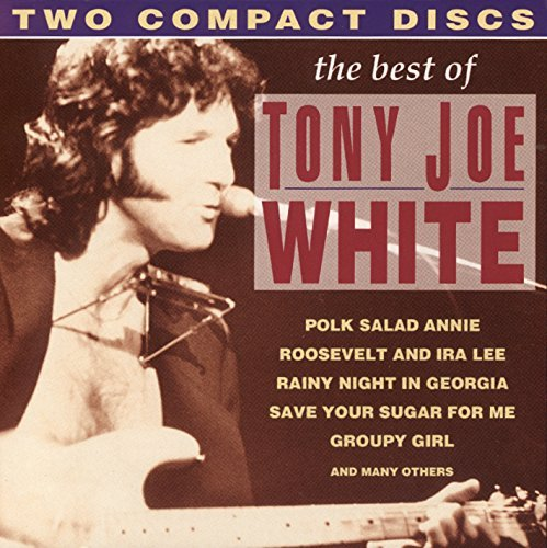Tony Joe White Best Of Tony Joe White Import