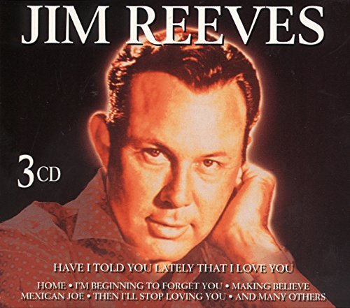 Jim Reeves Have I Told You Lately That I Import Net