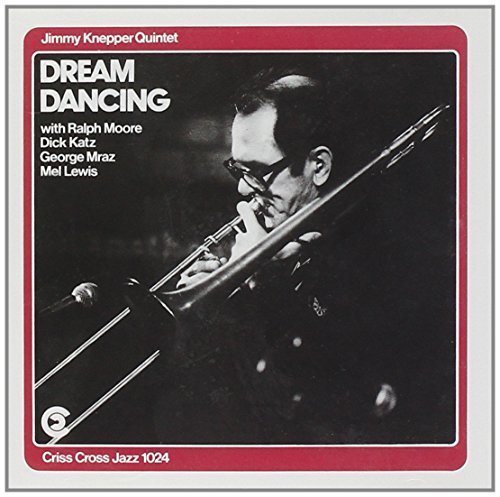 Jimmy Knepper Dream Dancing