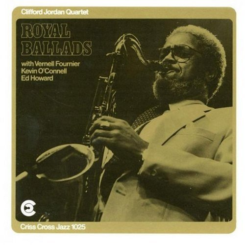 Clifford Jordan Royal Ballads