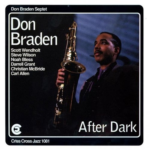 Don Braden After Dark