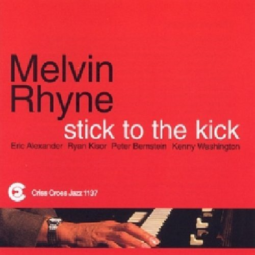 Rhyne Melvin Stick To The Kick