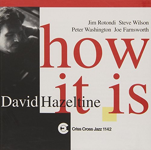 David Hazeltine How It Is