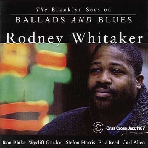 Whitaker Rodney Brooklyn Session Ballads & Blu