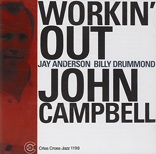 Campbell John Trio Workin' Out