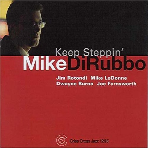 Dirubbo Mike Keep Steppin'