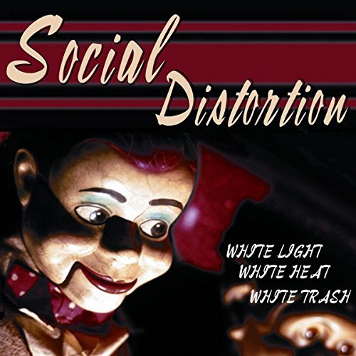 Social Distortion White Light White Heat White T Import Eu White Light White Heat White T