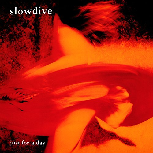 Slowdive Just For A Day (180 Gram) Import Eu