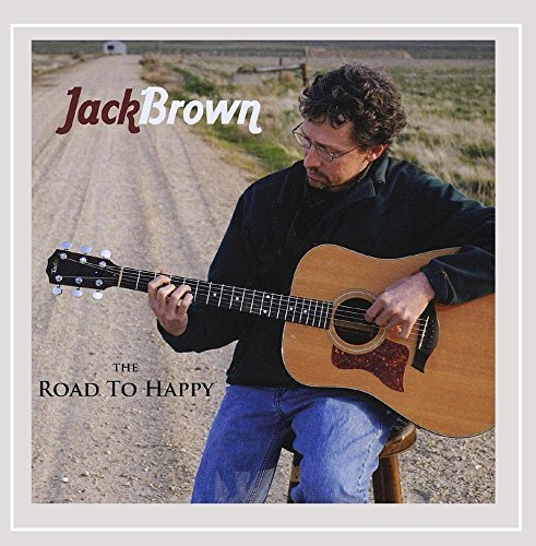 Jack Brown Road To Happy