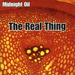 Midnight Oil Real Thing Import Aus