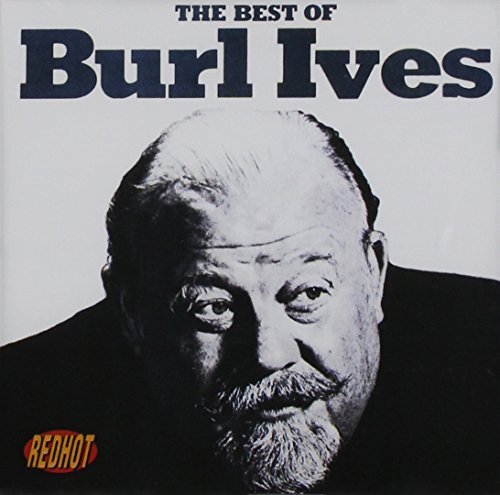 Burl Ives Best Of Burl Ives Import Aus