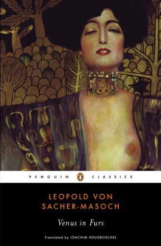 Leopold Von Sacher Masoch Venus In Furs Revised