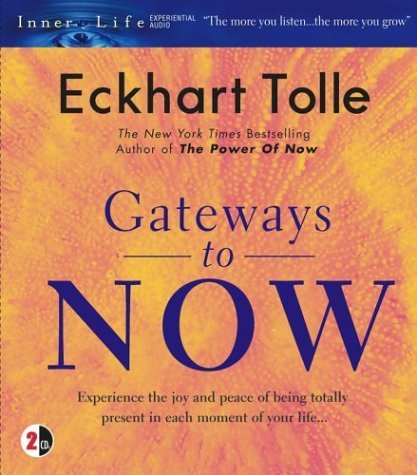 Eckhart Tolle Gateways To Now