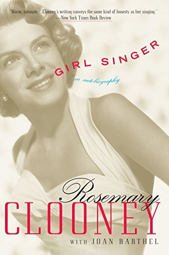 Rosemary Clooney Girl Singer An Autobiography