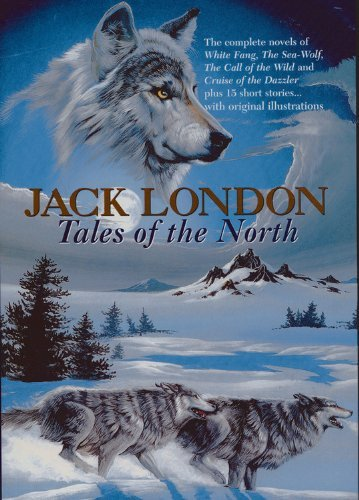 Jack London Jack London Tales Of The North Revised