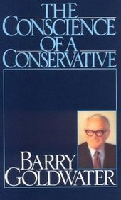 Barry Goldwater Conscience Of A Conservative 0030 Edition;