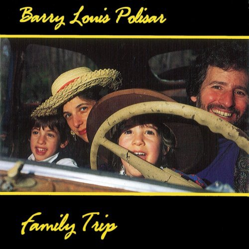 Barry Louis Polisar Family Trip