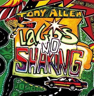 Tony Allen Lagos No Shaking Lp