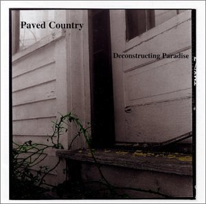 Paved Country Deconstructing Paradise