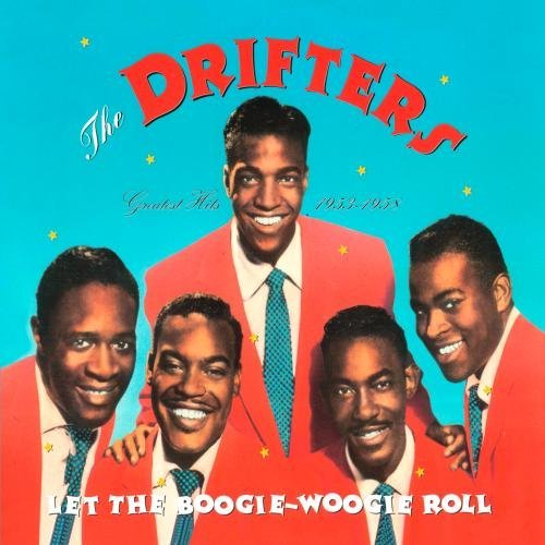 Drifters Let The Boogie Woogie Roll Greates