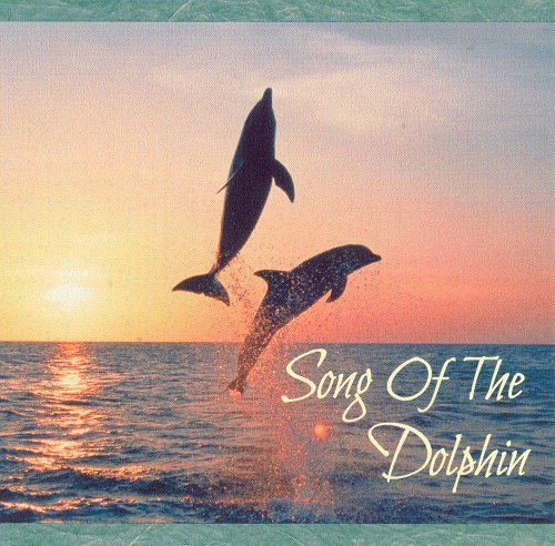 Song Of The Dolphin Song Of The Dolphin