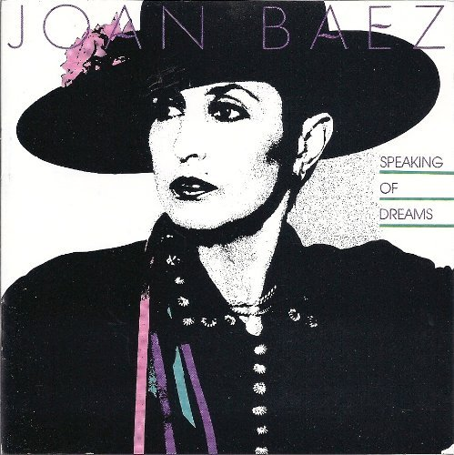 Joan Baez Speaking Of Dreams