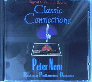 Peter Nero Classic Connections Nero (pno) Nero Rochester Phil Orch