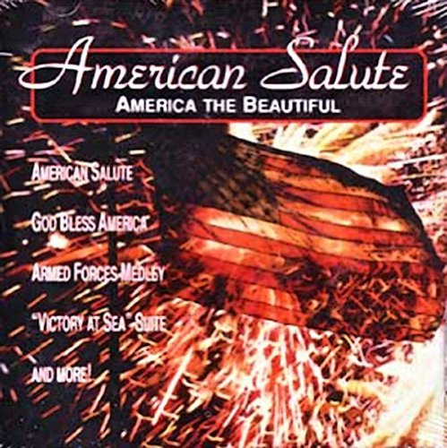 American Salute America The Beautiful American Salute America The Beautiful