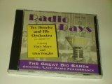 Tex Beneke & His Orchestra Radio Days Live