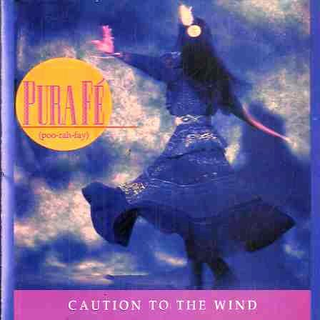 Pura Fe Caution To The Wind