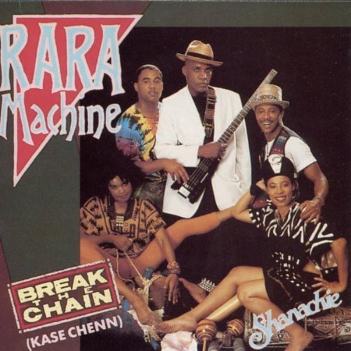 Rara Machine Break The Chain (kase Chenn)